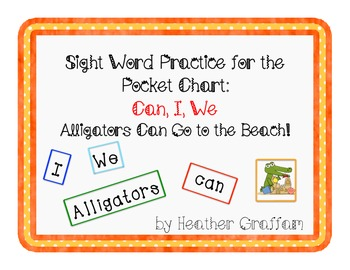 Sight Word Practice for Pocket Chart (Words: I We Can/Lett