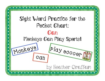 Sight Word Practice for the Pocket Chart (Monkeys Can Play