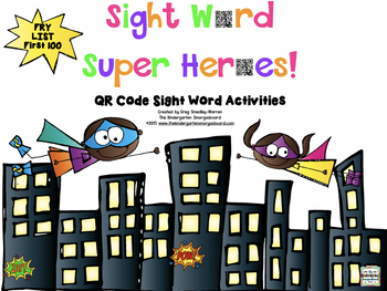 Sight Word QR Codes!  Superhero Sight Words!  FRY LIST 100!