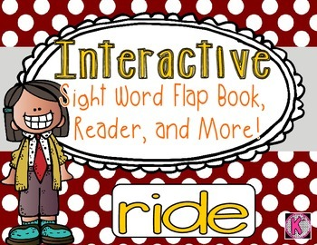 Sight Word: RIDE- Interactive Flap Book, Reader, and More!