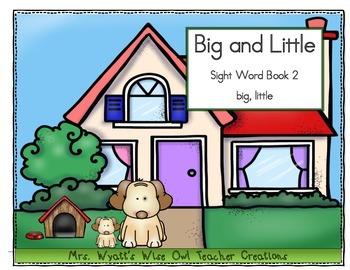 Sight Word Reader Book 2: Little and Big (Preprimer Words)