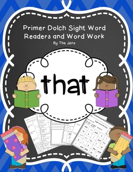 Sight Word Reader, Fluency and Word Work (THAT)