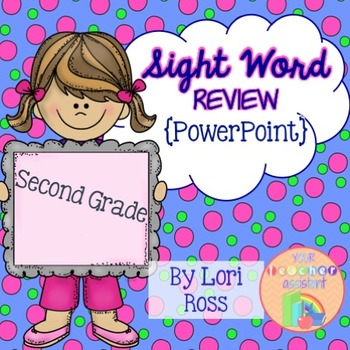 Sight Word Review Second {PowerPoint}