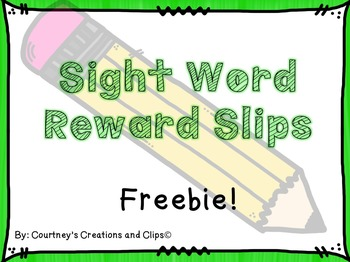 Sight Word Reward Slips