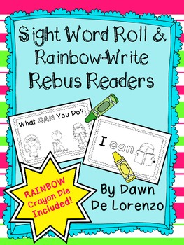 Sight Word Roll 'n' Rainbow-Write REBUS Reader {I can...}