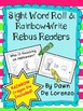 Sight Word Roll 'n' Rainbow-Write REBUS Reader {Who IS Kno