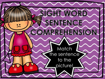 Sight Word Sentence Comprehension-Literacy Center