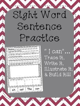 Sight Word Sentence Practice - trace it, write it, illustr