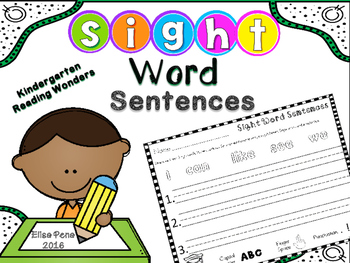 Sight Word Sentences (Aligned with Kindergarten Reading Wonders)