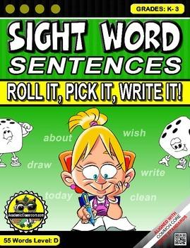 Sight Word Sentences. Roll it, Pick it, Write it, Level D