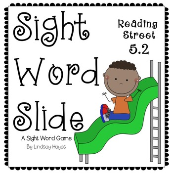 Sight Word Slide: Reading Street Unit 5.2