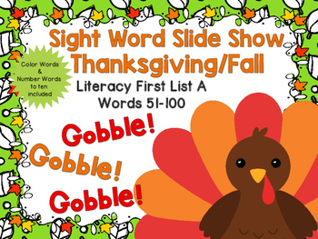 Sight Word Slide Show, Literacy First List A, Words 51-100