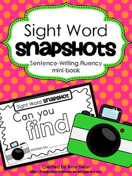 "Sight Word Snapshot - ""Can you FIND it?"" Sentence Writing"