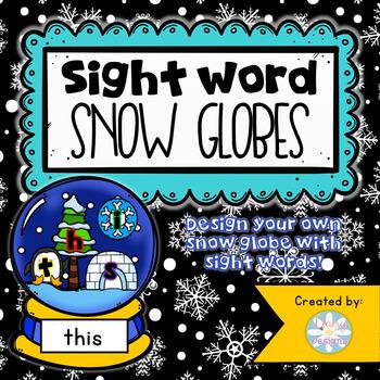 Sight Word Snow Globes - Word Work Center