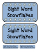 Sight Word Snowflakes