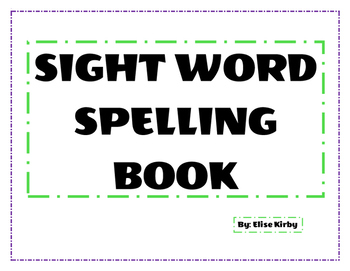 Sight Word Spelling Book
