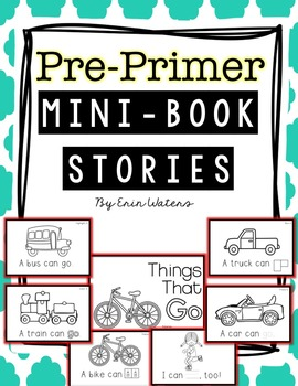 Sight Word Stories: Pre-Primer Mini-Books