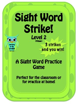 Sight Word Strike! (Level 2- Primer): a Sight Word Practice Game