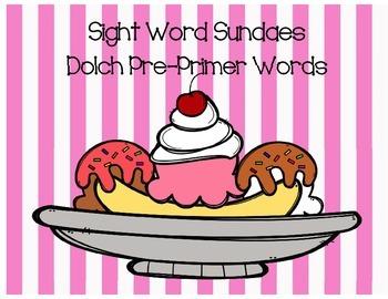 Dolch Sight Word Sundaes (Pre-Primer)