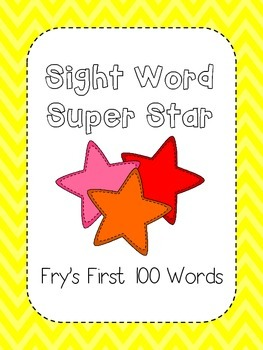 Sight Word Super Star - Fry's First 100 Words