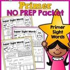 Sight Word Super Stars NO PREP (Primer Edition)