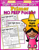 Sight Word Super Stars NO PREP (Primer Edition)