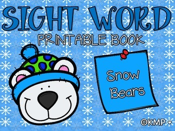 """Sight Word Take Home Practice Book - """"Snow Bears"""" {EMERGEN"""