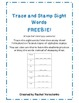 Sight Word Trace and Stamp FREEBIE