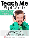 Teach Me Sight Words: Pre-Primer Volume I [Printables & Audio]