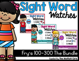 Sight Word Watches-Fry's 100-300 Words