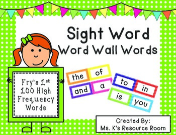 Sight Word Word Wall Words- Fry's 1st 100 High Frequency W
