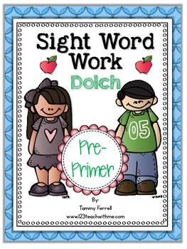 Sight Word Work: Pre-Primer Dolch