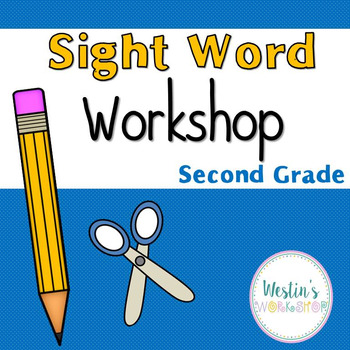 Sight Word Workshop - Second Grade