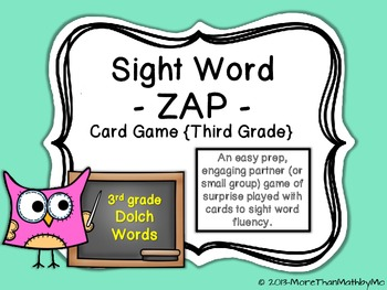 Sight Word - ZAP - Card Game {Third Grade}