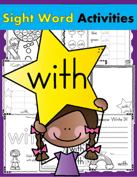 Sight Word of the Week (20 Activities for the word WITH)