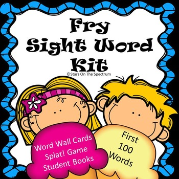 Fry Sight Words 1-100 * Fry Sight Word Activities
