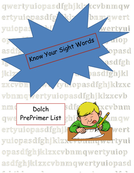Sight Words - Dolch PrePrimer List