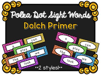 Sight Words - Dolch Primer - Polka Dot