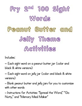 Sight Words: Fry 2nd 100 Words- Peanut Butter & Jelly Them