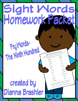 Sight Words (Fry Words)- The Ninth Hundred Word List Homew