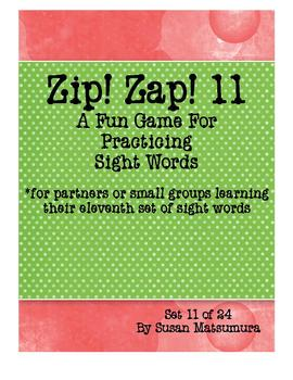 Sight Words Fun: Zip! Zap! 11