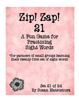 Sight Words Fun: Zip! Zap! 21
