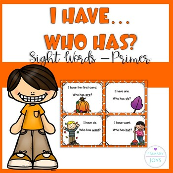 Sight Words - I Have, Who Has - Dolch Primer