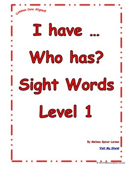 Sight Words I have ... Who Has?