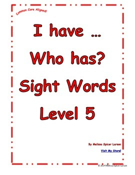 Sight Words Level 5 I have ... Who has?
