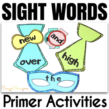 Sight Word Activities Masquerade Primer, Pre-Primer