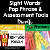Sight Words: Popcorn Phrase and Assessment Kit Bundle