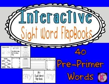 Sight Words- Pre-Primer Interactive FlapBooks