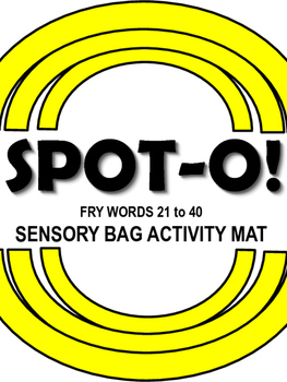 Sight Words Spot-O! Fry Words 21 to 40 Sensory Bag Activity