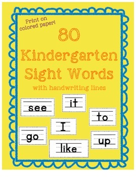 Sight Words on Handwriting Lines